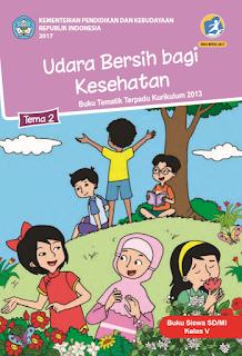 Buku Tematik Kelas 5 Tema 2- Udara Bersih Bagi Kesehatan (Revisi 2017)