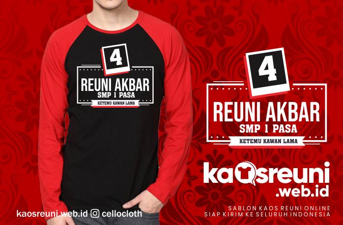 Konveksi Kaos Reuni Contoh Desain Reuni 4 Tahun SMP 1 PASA - Kaos Reuni