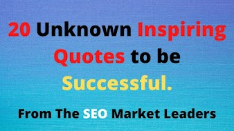 20 Unknown Inspiring Quotes to be Successful