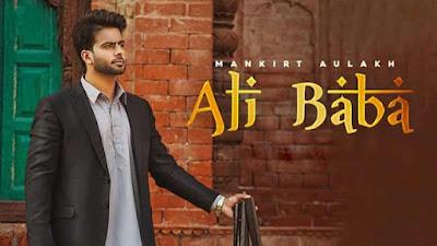 Ali Baba Song By Mankirt Aulakh Lyrics