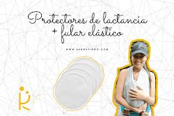 Combo Protectores de Lactancia + Fular Elástico