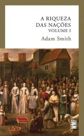 Livro: A riqueza das nações - volume 1 / Autor: Adam Smith