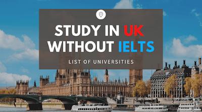 ادرس في المملكة المتحدة بدون امتحان IELTS في عام 2021