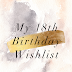 MY 18TH BIRTHDAY WISHLIST