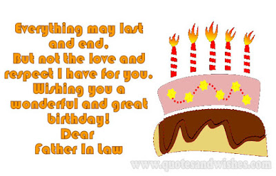 Happy Birthday  wishes quotes for father-in-law: everything may last and.