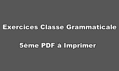 Exercices Classe Grammaticale 5ème PDF à Imprimer