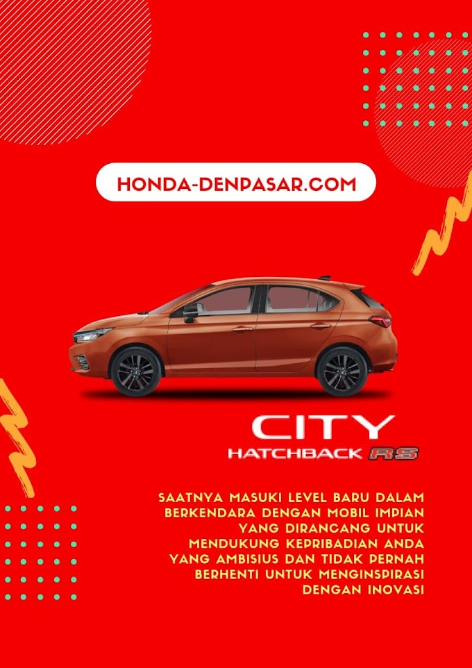 Promo Honda City Hatchback RS Bali