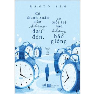 Có Thanh Xuân Nào Không Đau Đớn, Có Tuổi Trẻ Nào Không Bão Giông ebook PDF EPUB AWZ3 PRC MOBI