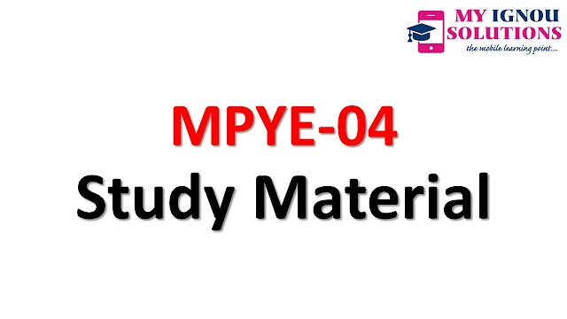 IGNOU MPYE-04    Study Material
