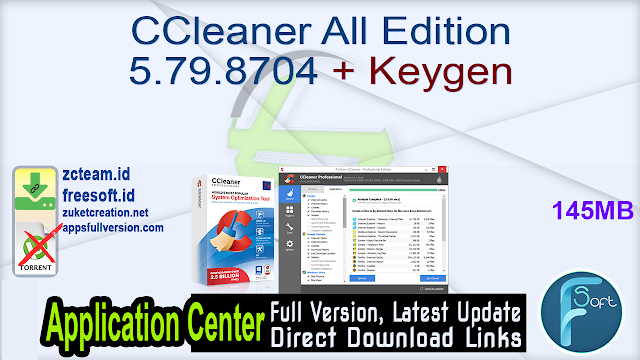 CCleaner All Edition 5.79.8704 + Keygen_ ZcTeam.id