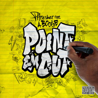 Phresher – Point 'Em Out (feat. A Boogie Wit Da Hoodie)