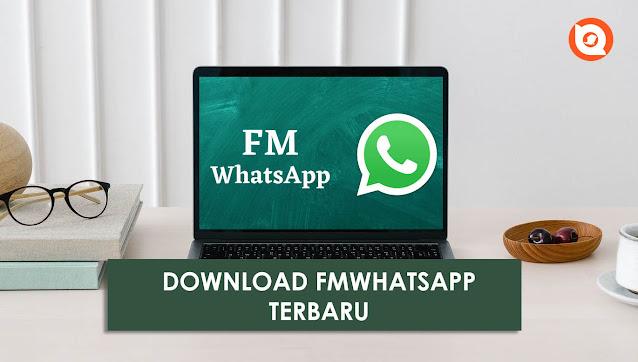 Download Apk FMWhatsapp Versi Terbaru 2021 Anti Banned
