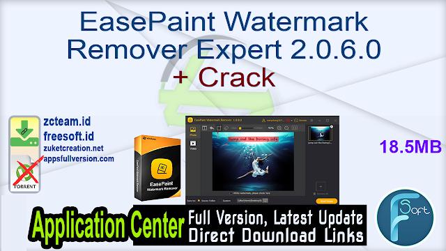EasePaint Watermark Remover Expert 2.0.6.0 + Crack
