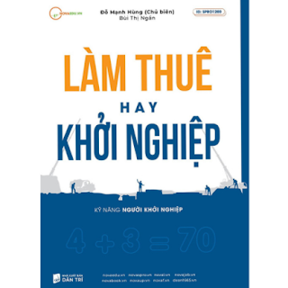 Làm thuê hay Khởi nghiệp ebook PDF EPUB AWZ3 PRC MOBI