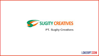 Lowongan Kerja PT. Sugity Creatives