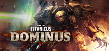 adeptus titanicus dominus,adeptus titanicus: dominus,adeptus titanicus,adeptus titanicus game,adeptus titanicus 2018,adeptus titanicus battle,adeptus titanicus how to play,adeptus titanicus video game,adeptus titanicus news,adeptus titanicus legio,adeptus titanicus knights,adeptus titanicus legions,adeptus titanicus best legio,adeptus titanicus the horus heresy,adeptus titanicus review 2019,adeptus titanicus battlegroup,adeptus titanicus reaver titan,adeptus titanicus warlord titan