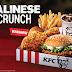 KFC BALINESE CRUNCH为您一解旅游渴望! 您负责乖乖待在家,KFC负责继续为您带来全新美味,震撼您的味蕾!
