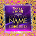 Insta Choir Ft. Frank Edwards & Chee – Let Your Name Be Glorified (Audio Download) | #BelieversCompanion
