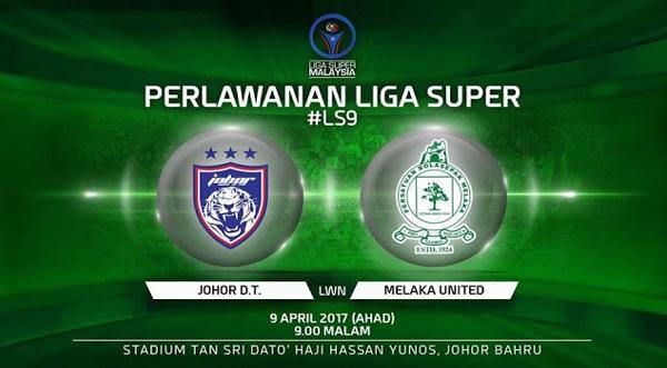 Live Streaming JDT vs Melaka 9.4.2017 Liga Super