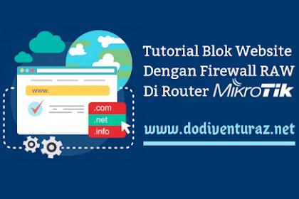 Cara Blok Situs Dengan Firewall RAW di Mikrotik