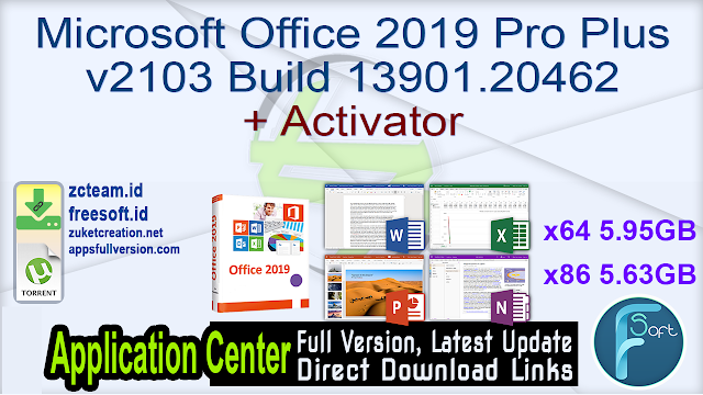 Microsoft Office 2019 Pro Plus v2103 Build 13901.20462 + Activator_ ZcTeam.id