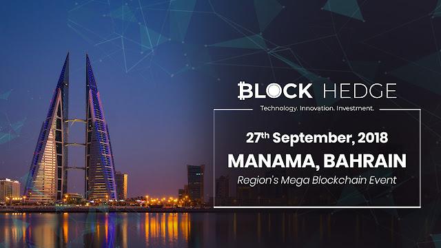 {ملتقى}Block Hedge يحضر حدث Mega Blockchain في البحرين