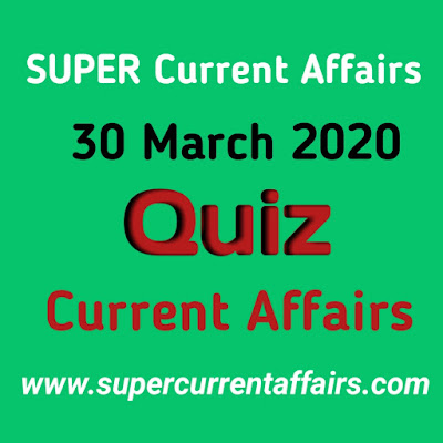 Current Affairs Quiz in Hindi - 30 March 2020