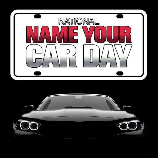 National Name Your Car Day Wishes Photos