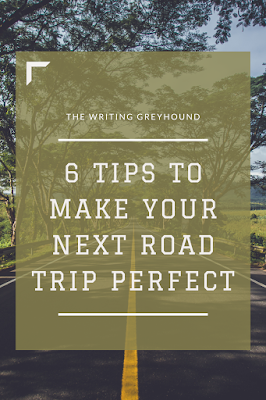 6 Tips to Make Your Next Road Trip Perfect