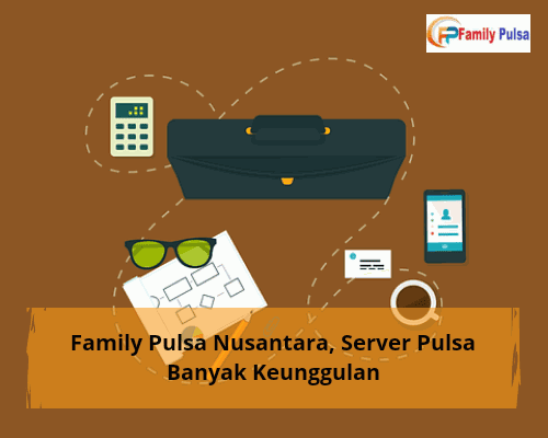 Family Pulsa Nusantara, Server Pulsa Banyak Keunggulan