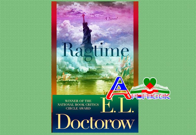 Ragtime Novel by E. L. Doctorow pdf