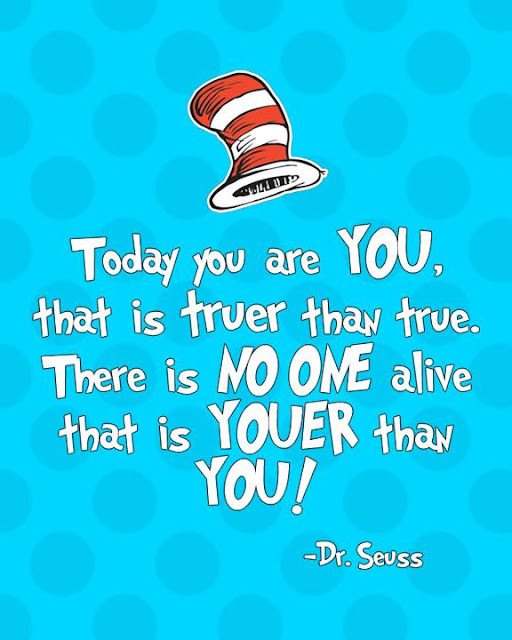Dr. Seuss and Children's Book Week mythriftstoreaddiction.blogspot.com Today you are you..