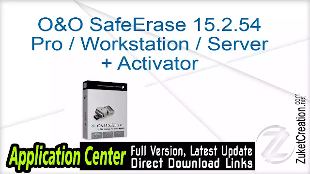 O&O SafeErase 15.2.54 Pro Workstation Server + Activator