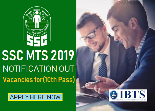 SSC MTS 2019 Notification Out, Apply Now (10th Pass)