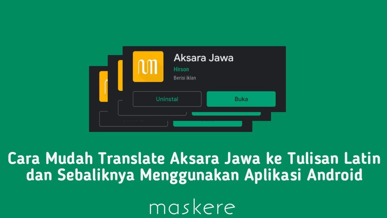 Cara Translate Aksara Jawa ke Latin dan Sebaliknya ...