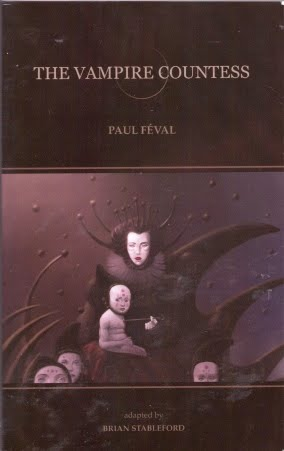 Paul Féval, The Vampire Countess, Vampire novels, Vampire books, Vampire Narrative, Gothic fiction, Gothic novels, Dark fiction, Dark novels, Horror fiction, Horror novels