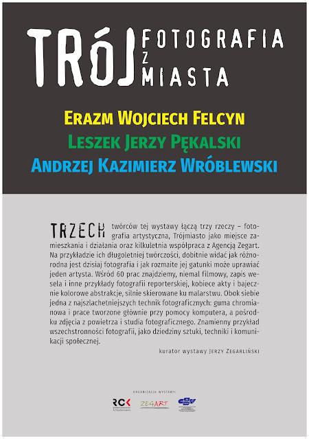 Wystawa Erazma Wojciecha Felcyna, Leszka Jerzego Pękalskiego oraz Andrzeja Kazimierza Wróblewskiego w Kołobrzegu.