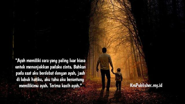 Kata Kata Terimakasih Untuk Ayah