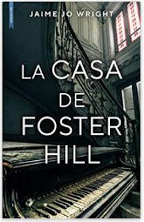 «La casa de Foster Hill» de Jaime Jo Wright