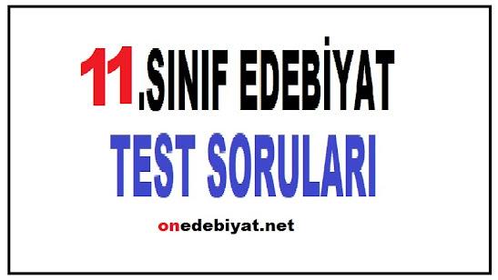 11.SINIF TÜRK DİLİ ve EDEBİYATI TESTLERİ