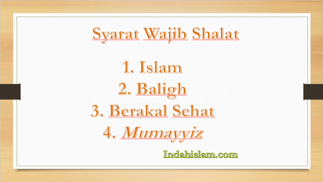 Syarat Wajib Shalat: Dalil, Pengertian dan Macam-macamnya