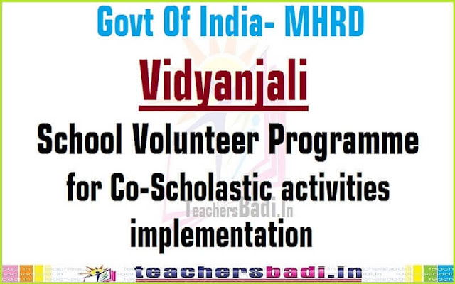Vidyanjali - School Volunteer programme,co-scholastic activities,implementation