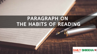 paragraph on the Habits of Reading