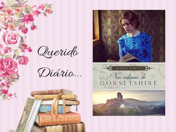 Primeiras Impressões: Nas Colinas de Dorsetshire - Amanda Bonatti