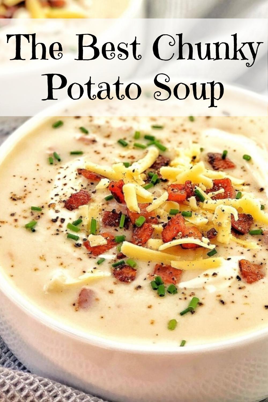The Best Chunky Potato Soup