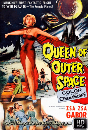 La Reina Del Espacio Exterior 1080p Latino