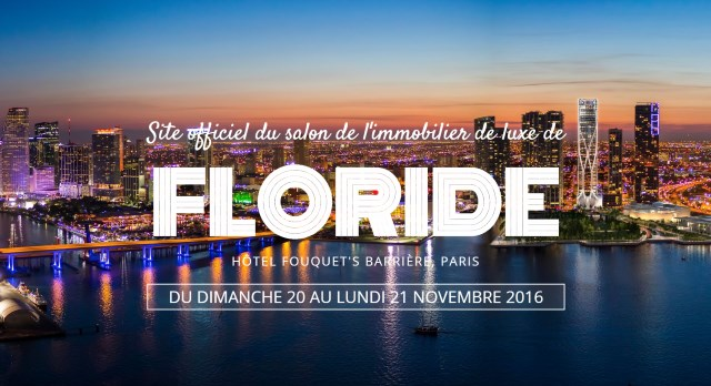 1er salon international de l'immobilier floridien à Paris