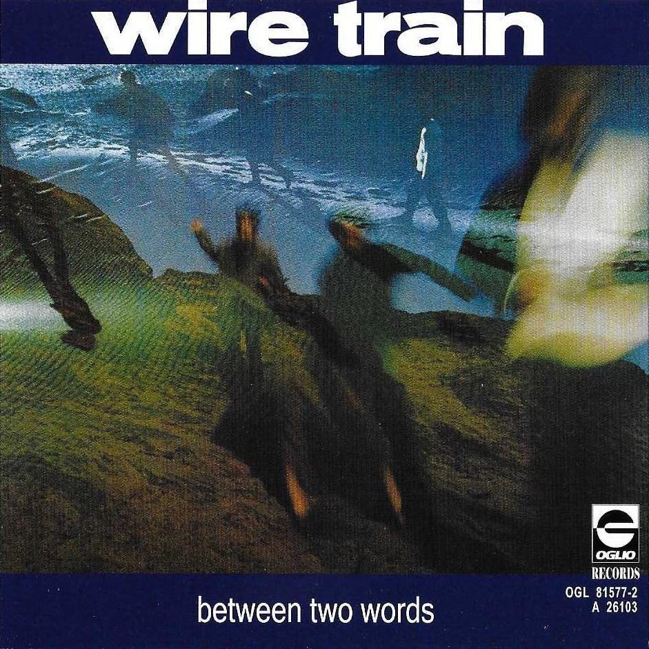 DOWN UNDERGROUND: WIRE TRAIN - Trail Mix or Cabin Fever (No Soul No ...