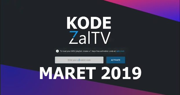 ZalTV Activation Code Update Maret - September 2019