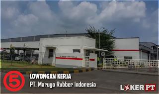 Lowongan Kerja PT Marugo Rubber Indonesia Karawang